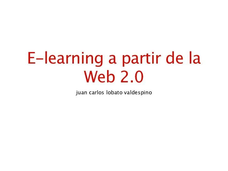 E learning a partir de la web 2.0 - marco teórico