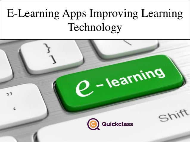 E-Learning Apps Improving Learning Technology