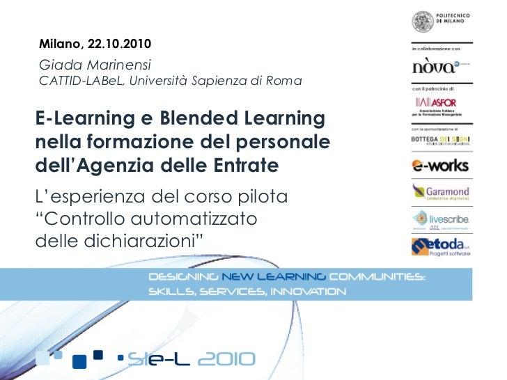Milano, 22.10.2010Giada MarinensiCATTID-LABeL, Università Sapienza di RomaE-Learning e Blended Learningnella formazione de...