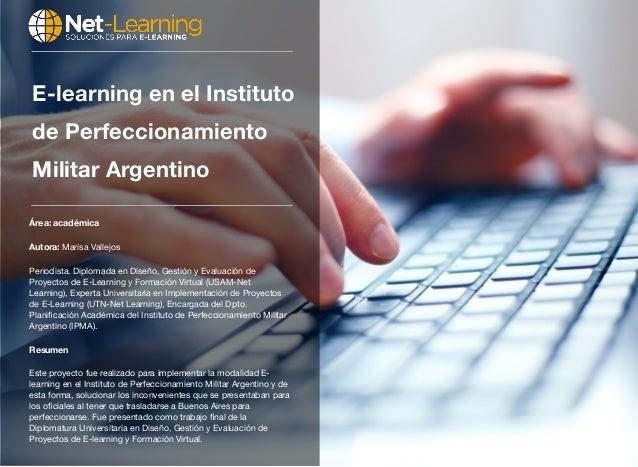 Área: académica Autora: Marisa Vallejos Periodista. Diplomada en Diseño, Gestión y Evaluación de Proyectos de E-Learning y...