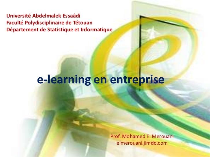 Université AbdelmalekEssaâdi<br />Faculté Polydisciplinaire de Tétouan<br />Département de Statistique et Informatique<br ...
