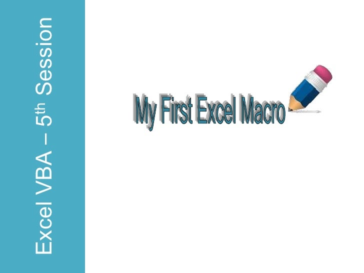 Excel VBA – 5th Session