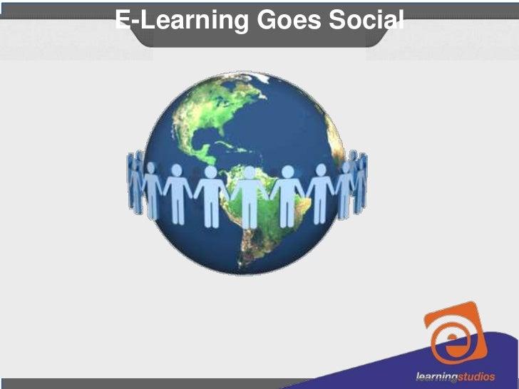 E-Learning Goes Social