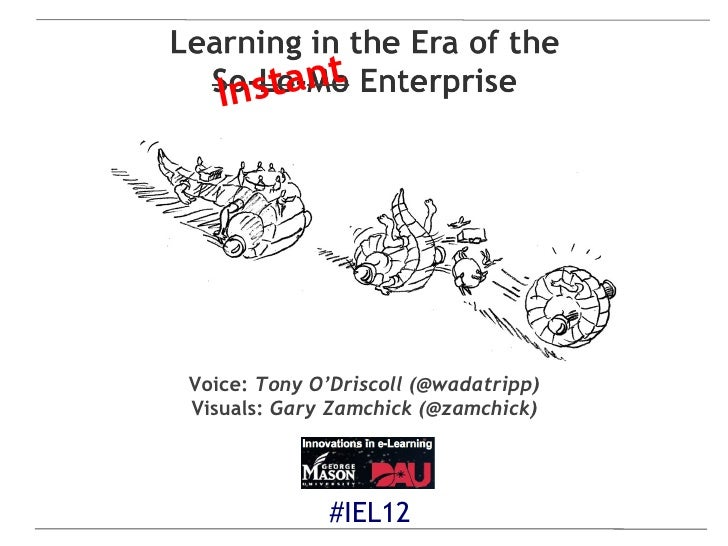 Ins tantVoice: Tony O'Driscoll (@wadatripp)Visuals: Gary Zamchick (@zamchick)             #IEL12