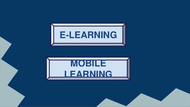 E-Learning and Mobile Learning Slide 2