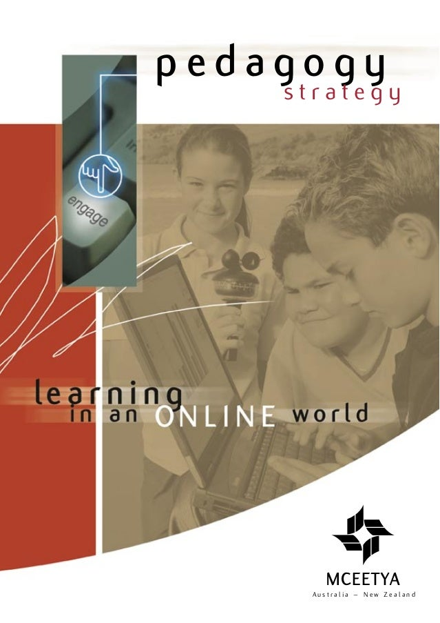pedagogy    strategy       MCEETYA     Australia – New Zealand