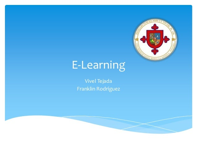 E-Learning   Vivel TejadaFranklin Rodríguez