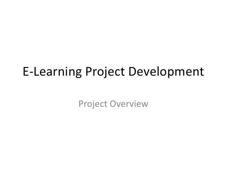 E-Learning Project Development<br />Project Overview<br />