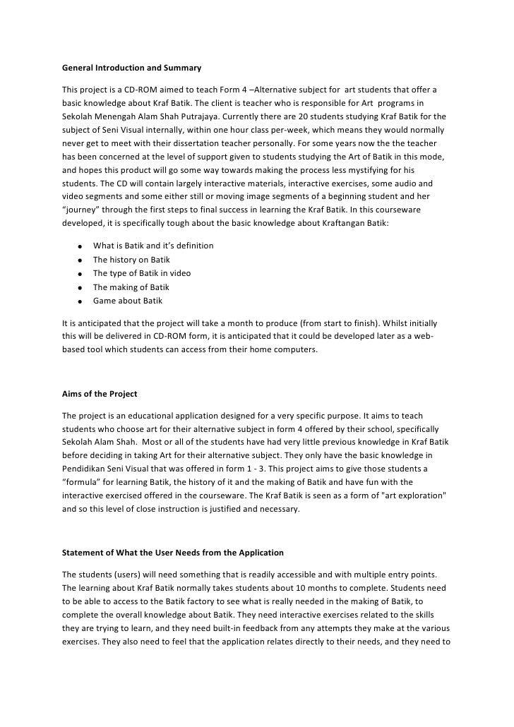 General Introduction and Summary<br />This project is a CD-ROM aimed to teach Form 4 –Alternative subject for  art student...