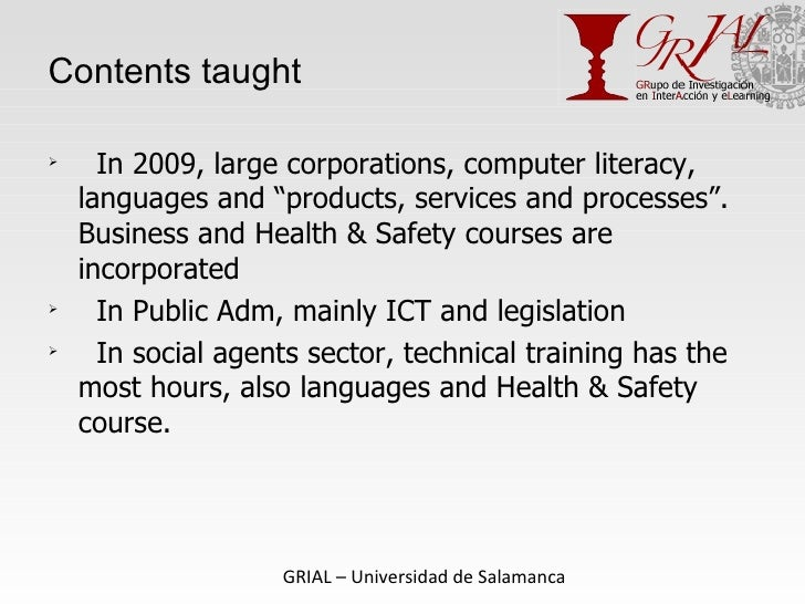 """Contents taught <ul><li>In 2009, large corporations, computer literacy, languages and """"products, services and processes"""". ..."""