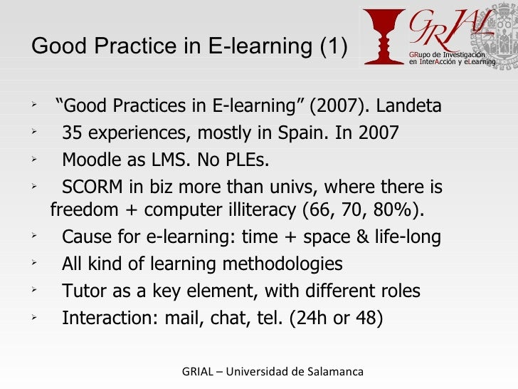 """Good  Practice in E-learning (1) <ul><li>"""" Good Practices in E-learning"""" (2007). Landeta </li></ul><ul><li>35 experiences,..."""