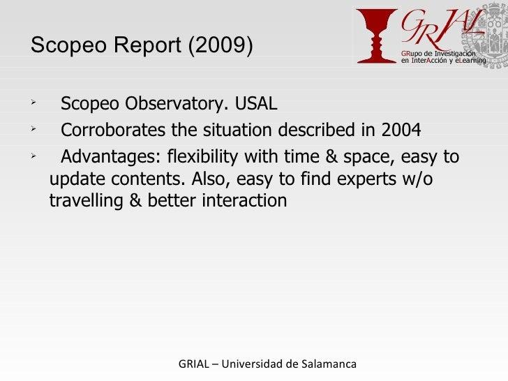 Scopeo Report (2009) <ul><li>Scopeo Observatory. USAL </li></ul><ul><li>Corroborates the situation described in 2004 </li>...