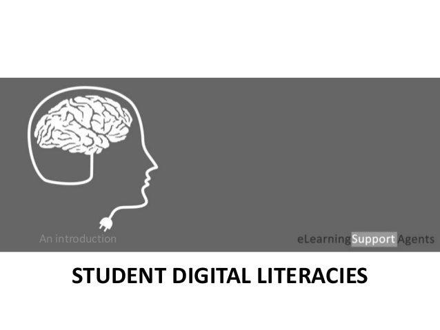 STUDENT DIGITAL LITERACIES An introduction