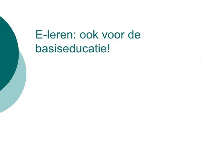 E-leren: ook voor de basiseducatie!