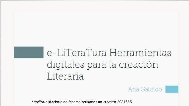 http://es.slideshare.net/chematerri/escritura-creativa-2981655