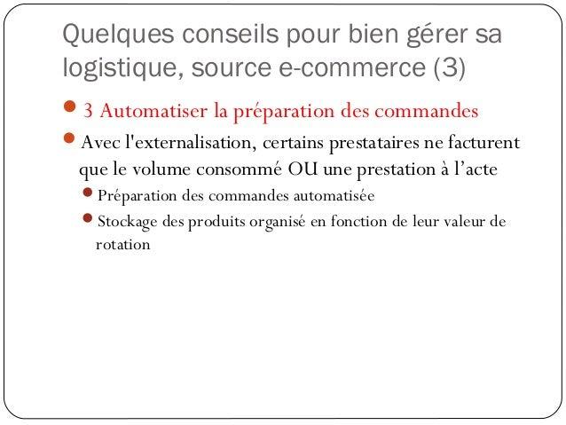 Quelques conseils pour bien gérer sa logistique, source e-commerce (4) 4 Négocier des tarifs de transport compétitifs « ...
