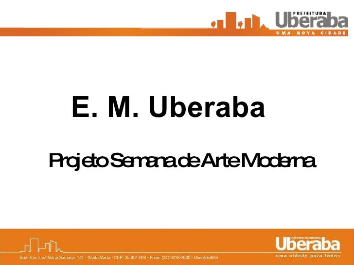 E. M. Uberaba   Projeto Semana de Arte Moderna