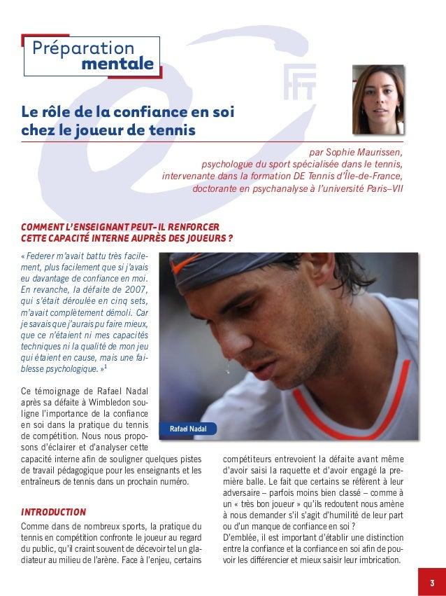 Le rôle de la confiance en soi chez le joueur de tennis par Sophie Maurissen, psychologue du sport spécialisée dans le ten...