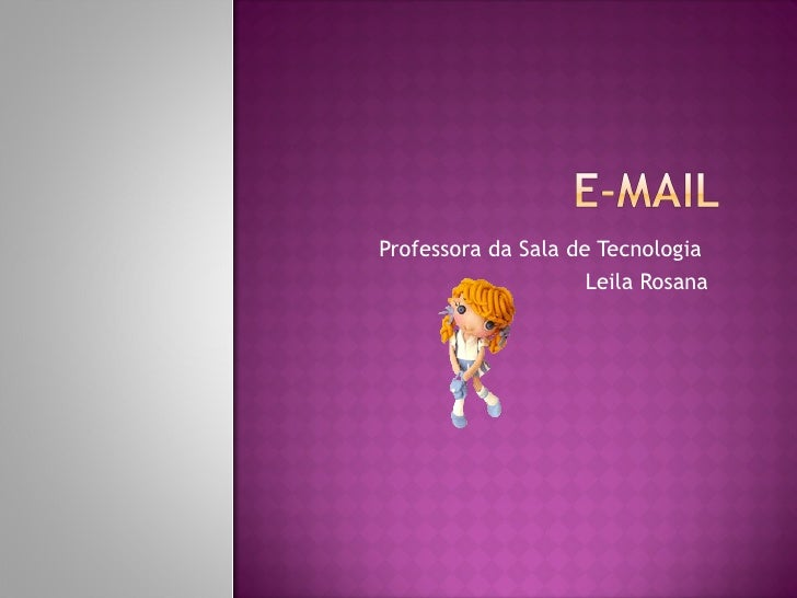 Professora da Sala de Tecnologia  Leila Rosana