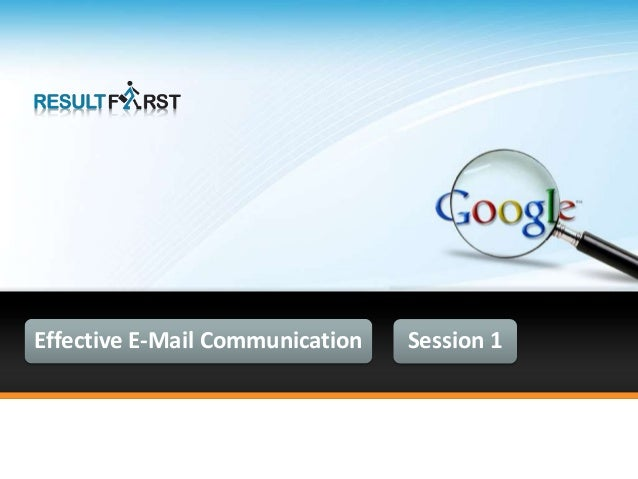 Effective E-Mail Communication Session 1