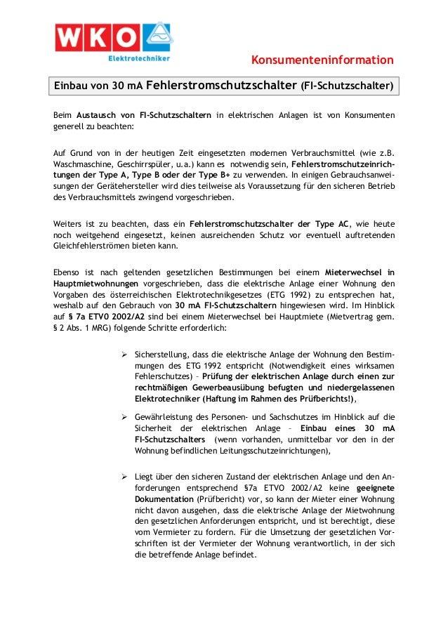 Konsumenteninformation Einbau von 30 mA Fehlerstromschutzschalter (FI-Schutzschalter) Beim Austausch von FI-Schutzschalter...