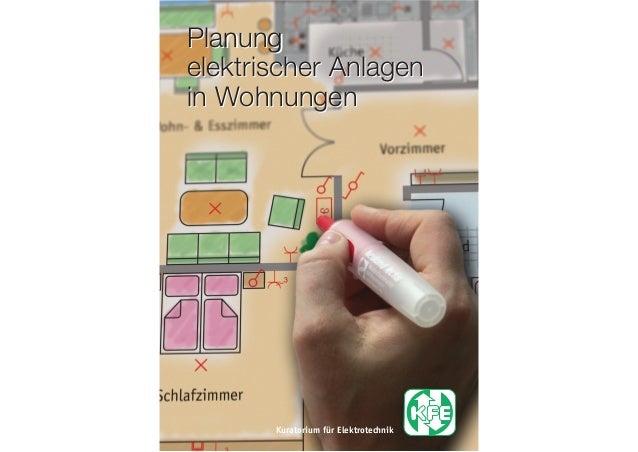 Planung elektrischer Anlagen in Wohnungen Kuratorium für Elektrotechnik Planung elektrischer Anlagen in Wohnungen