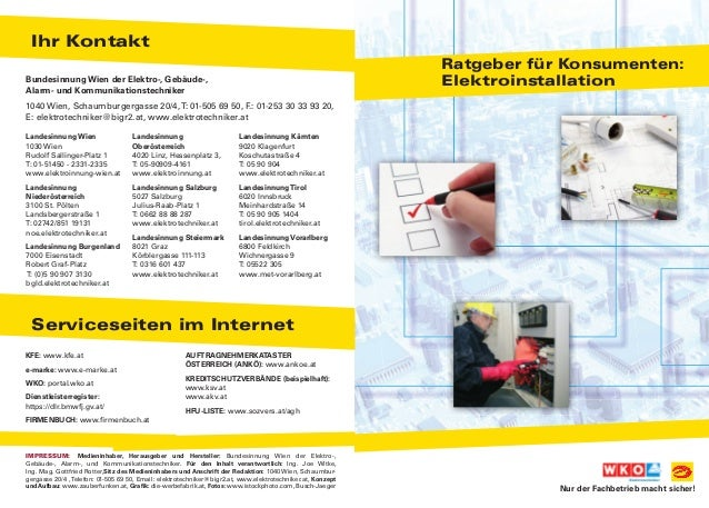 Ihr Kontakt Serviceseiten im Internet Bundesinnung Wien der Elektro-, Gebäude-, Alarm- und kommunikationstechniker 1040 Wi...