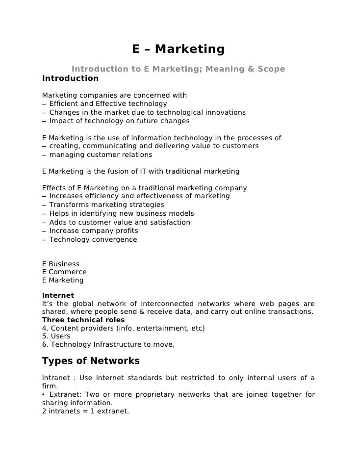 E – Marketing       Introduction to E Marketing; Meaning & Scope Introduction  Marketing companies are concerned with – Ef...
