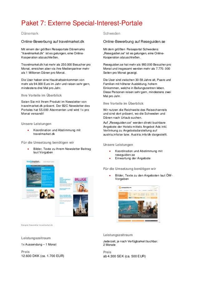 Paket 7: Externe Special-Interest-Portale Dänemark Online-Bewerbung auf travelmarket.dk Mit einem der größten Reiseportale...
