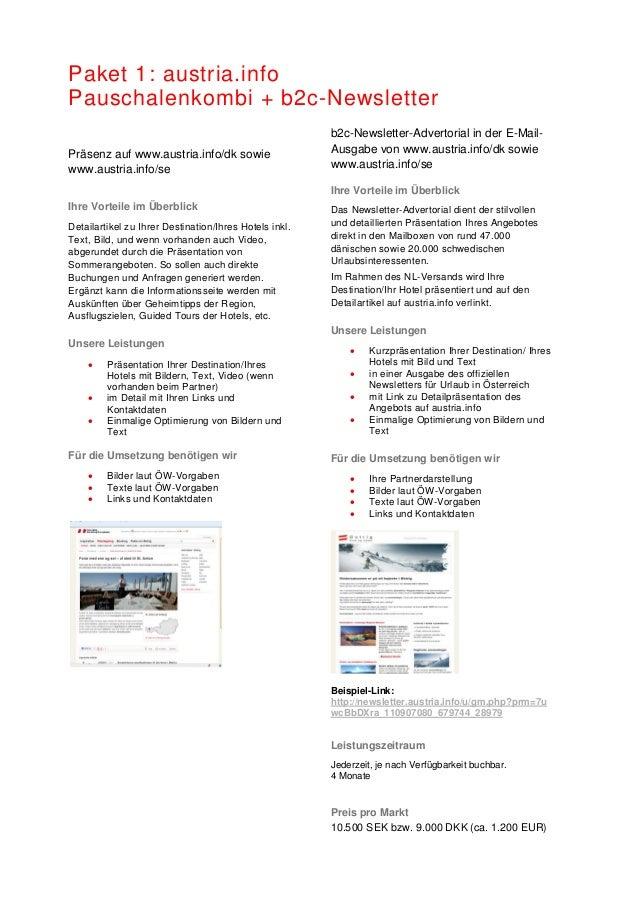 Paket 1: austria.info Pauschalenkombi + b2c-Newsletter Präsenz auf www.austria.info/dk sowie www.austria.info/se Ihre Vort...