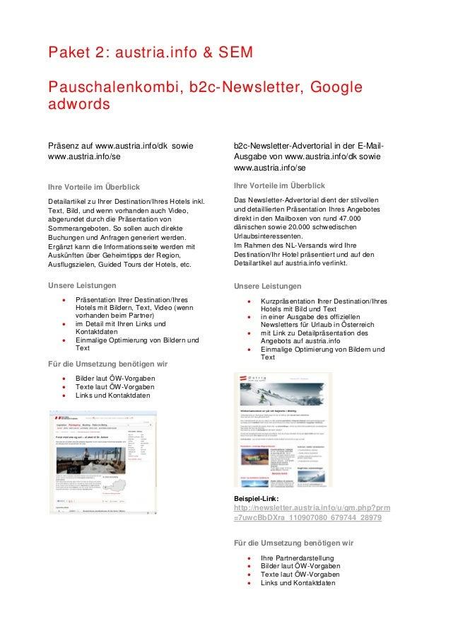 Paket 2: austria.info & SEM Pauschalenkombi, b2c-Newsletter, Google adwords Präsenz auf www.austria.info/dk sowie www.aust...