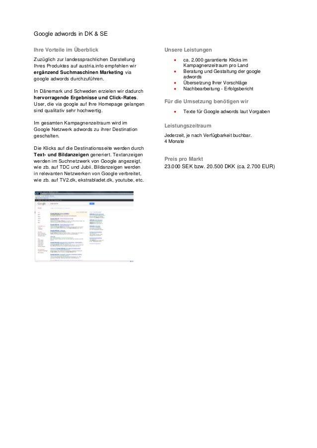 Google adwords in DK & SE Ihre Vorteile im Überblick Zuzüglich zur landessprachlichen Darstellung Ihres Produktes auf aust...