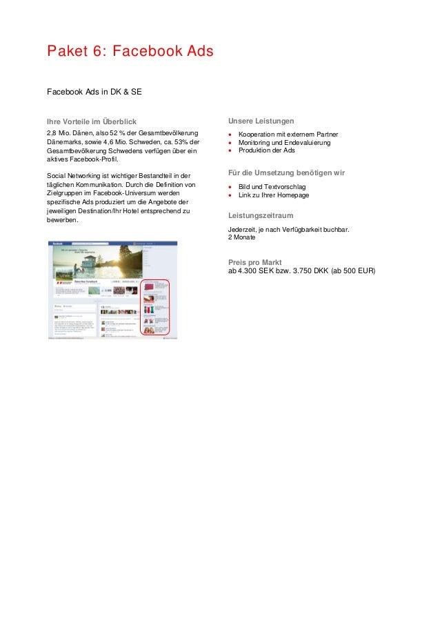 Paket 6: Facebook Ads Facebook Ads in DK & SE Ihre Vorteile im Überblick 2,8 Mio. Dänen, also 52 % der Gesamtbevölkerung D...