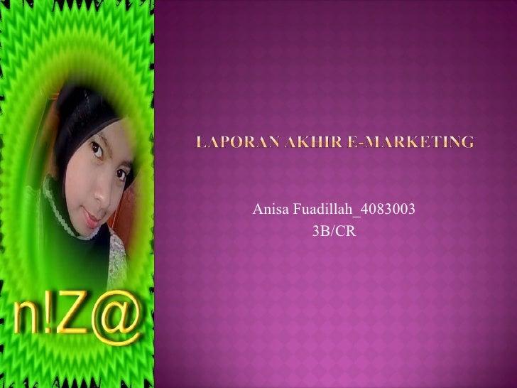 Anisa Fuadillah_4083003 3B/CR