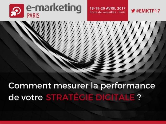 Comment mesurer la performance de votre stratégie digitale ?