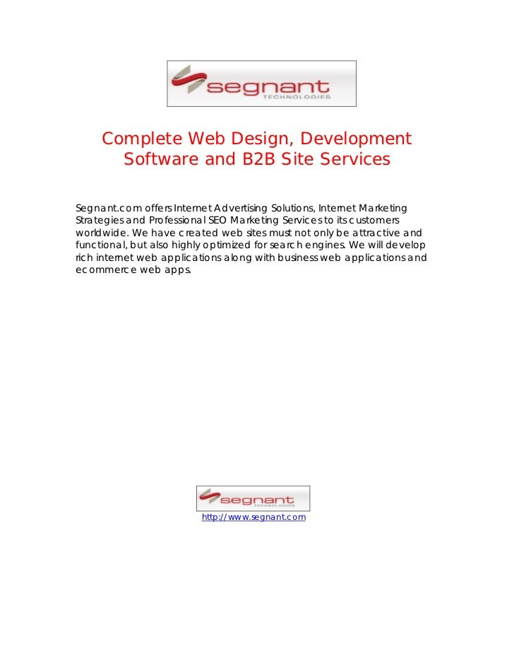 Complete Web Design, Development       Software and B2B Site ServicesSegnant.com offers Internet Advertising Solutions, In...