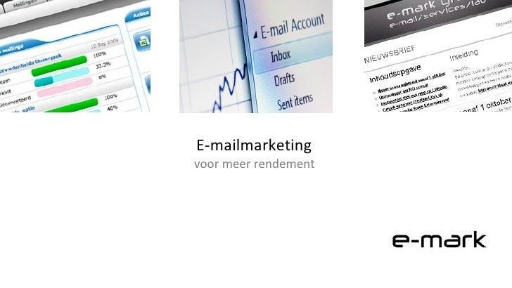 E-mailmarketing  voor meer rendement
