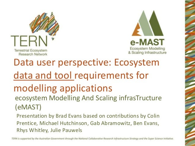 Data user perspective: Ecosystem data and tool requirements for modelling applications ecosystem Modelling And Scaling inf...