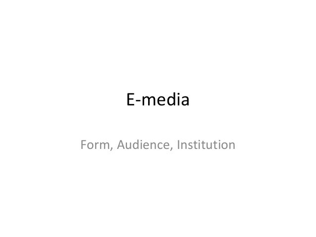 E-mediaForm, Audience, Institution