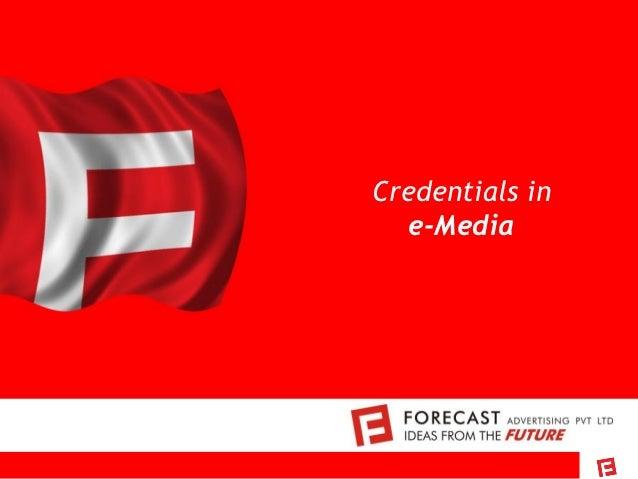 Credentials in   e-Media