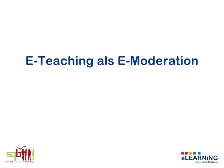 E-Teaching als E-Moderation