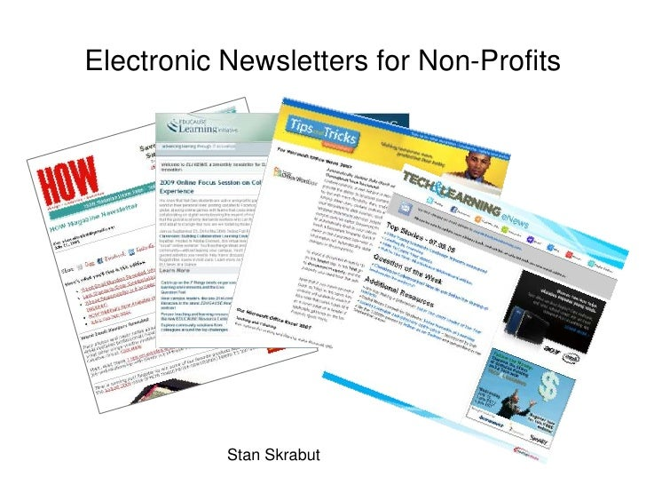 Electronic Newsletters for Non-Profits<br />Stan Skrabut<br />