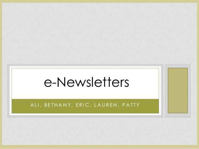 e-NewslettersALI, BETHANY, ERIC, LAUREN, PATTY