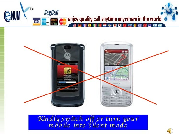 Kindly switch off or turn your mobile into silent mode