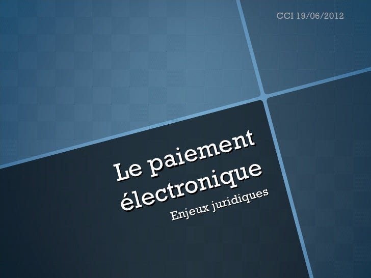 CCI 19/06/2012       iem   entLe  pa        ue           niq iques     tro juridé lec Enjeux