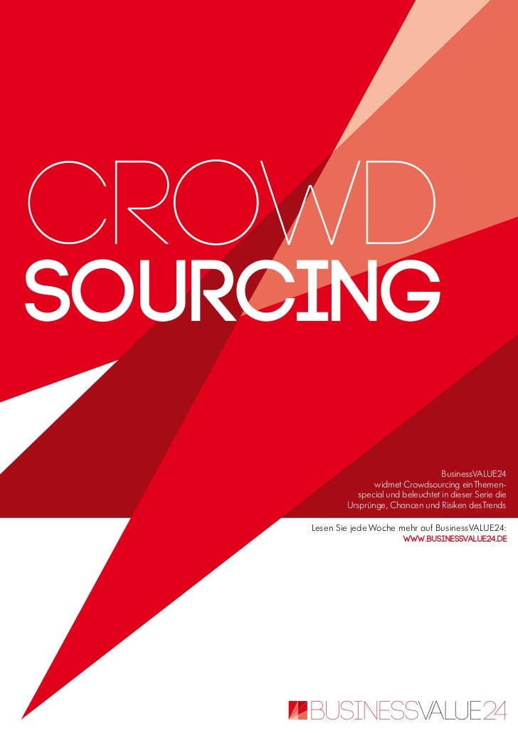 crowdsouRcing                                       BusinessVALUE24                    widmet Crowdsourcing ein Themen-   ...