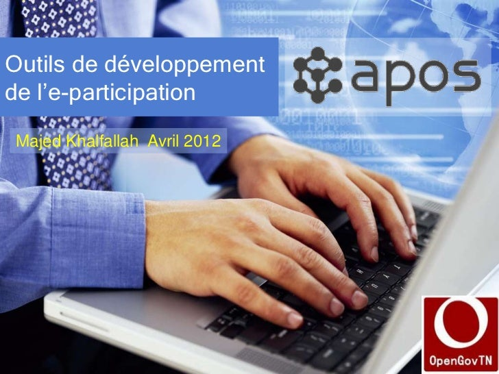 Outils de développementde l'e-participationMajed Khalfallah Avril 2012