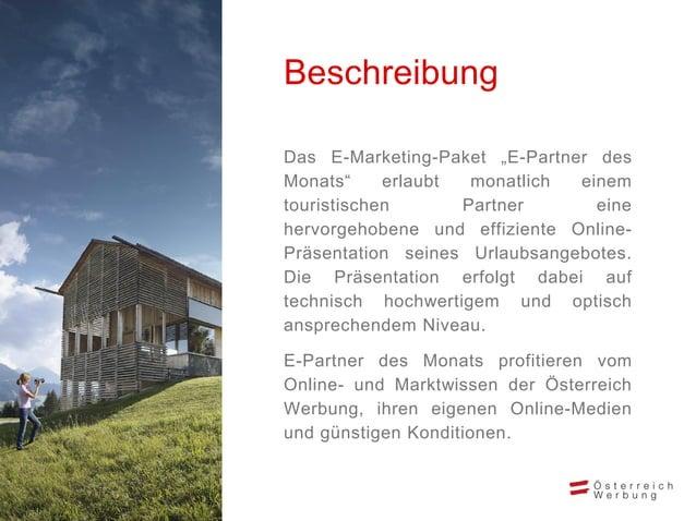 """• Advertorial und Angebot* auf der Startseite und bei passenden Themen von austria.info/dk • Newsletter-Teaser (""""Region / ..."""