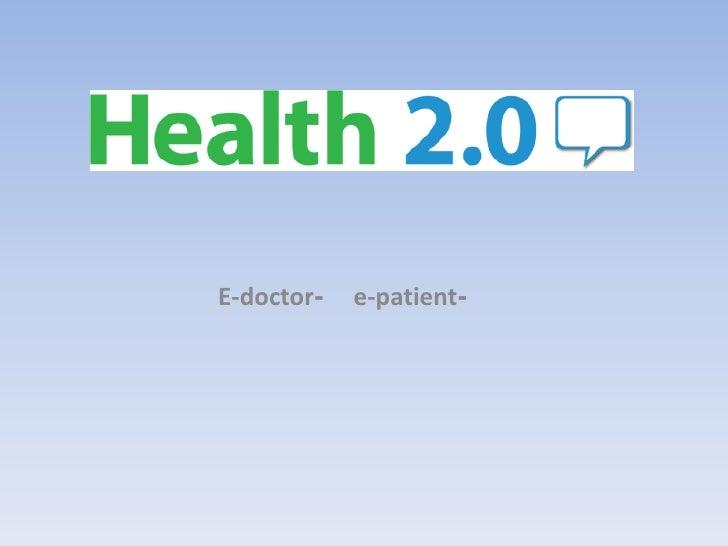 המהפכה של החולה והרופא המקוון <br />או<br /> ה- e-patientוה-E-doctor<br />הרצאה מאת אורי גורן<br /> 14.4.2010<br />