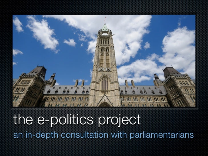 the e-politics project an in-depth consultation with parliamentarians